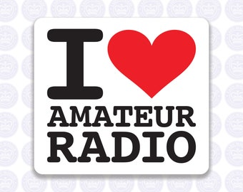 I Love Amateur Radio Decal - Amateur Radio Decal - Bumper Sticker Radio Ham - I Heart Amateur Radio Laptop Decal - Permanent or Removable