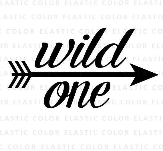 Wild One Svg Wild One Cut File Wild One Text Digital File