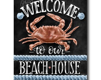 Beach House Sign, Beach Print, Welcome To Our Beach House, Chalk Art, Chalkboard Art, Crab Art, Beach Sign, Beach House Decor, Beach Art,