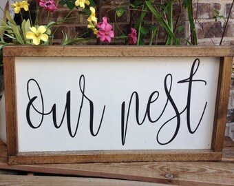 Our Nest Sign, Our Nest, Farmhouse Sign, Farmhouse Style Sign, Wood Sign Saying, Framed Sign, Fixer Upper, Gallery Wall, Handpainted Sign