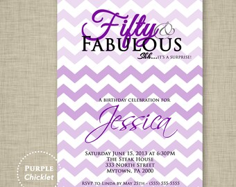 Purple Chevron Any Age 30th 40th 50th Birthday Surprise Invitation 50 and Fabulous Purple adult Party Invite Printable JPG File Invite (52)