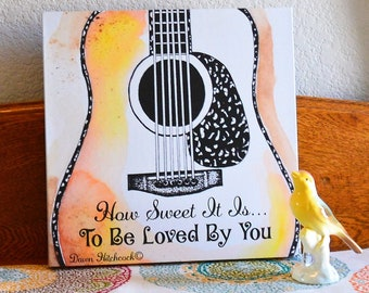 Guitar Painting,James Taylor Quote, James Taylor Song,Wrapped Canvas,Guitar Art, Guitar Watercolor, Guitar Acoustic,Dreadnought Guitar, Song