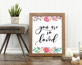 Printable You are so loved, Nursery art print, Love Nursery quote, Baby girl Nursery, Pink & gray Nursery, you are so loved print,8X10 11X14