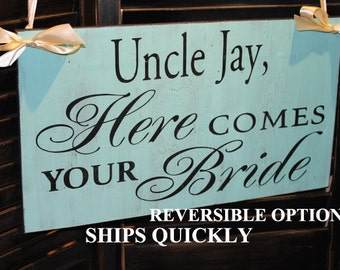 UNCLE Here Comes Your BRIDE Sign/Reversible Options/Photo Prop/U Choose Colors/Light Aqua/Black/Ivory/Wood Sign/Wedding Sign/Personalized