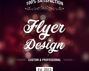 Flyer, Flyer Design, Custom Flyer, Custom Flyer Design, Leaflet Design, Business Flyer, Business Leaflet, Event Flyer, Restaurant Flyer