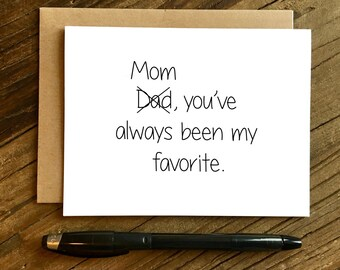 Funny Mother's Day Card - Mother's Day Card - Card for Mom - Mom, You're My Favorite
