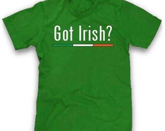 Got Irish? Flag Design   Saint Patricks Day T-Shirt   St Pats T-Shirt   Funny   Gift