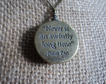 2 sided Peter Pan necklace QUOTE Never is an awfully long time