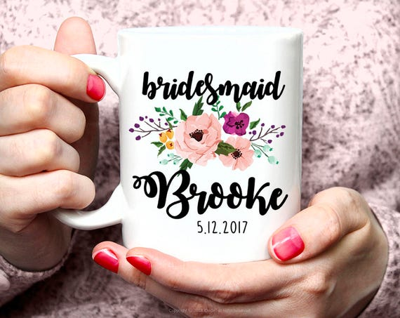 Bridesmaid Gift, Bridesmaid Mug, Bridesmaid Coffee Mug, Custom Mug, Personalized Coffee Mug Bridesmaid Gift