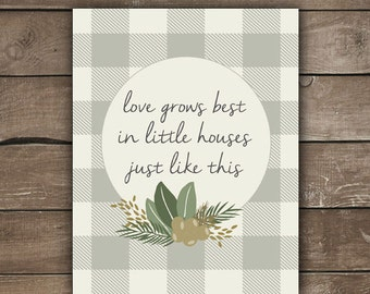 Love Grows Best, Wall Print, Farmhouse Style