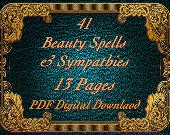 Beauty Spells, 41 Spells, 13 Pages, BOS Pages, Book of Spells