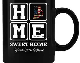 Home Sweet Home / Personalized Mug / Rhode Island / House Warming Gift / Personalized gift / Home Sweet Rhode Island / coffee mug / state