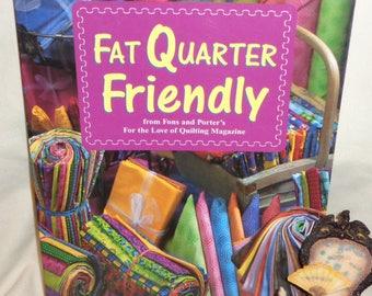 Fat Quarter Friendly by Fons and Porter's - Free Shipping