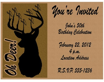 Deer Hunting Printable Birthday Invitations - Milestone Birthdays - 30th, 40th, 50th, 60th, 70th