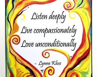 LISTEN DEEPLY Lynne Kloss Zen Yoga Spiritual Meditation Inspirational Quote Motivational Mindfulness Gift Heartful Art by Raphaella Vaisseau