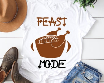 Feast mode svg, Turkey svg, Thanksgiving svg, Football svg, Feast Mode turkey svg, Turkey shirt, iron on, Shirt, Svg, DXF, Png, Pdf, Eps