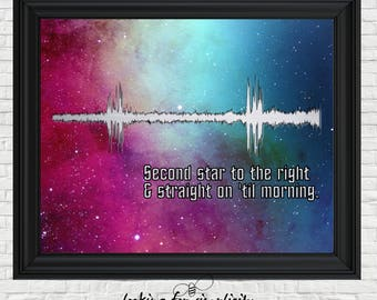 New Waveform (Voice Print Sound Wave) Art!  Second Star to the Right and Straight on 'Til Morning Star Trek Movie Quote (Pan Crossover)