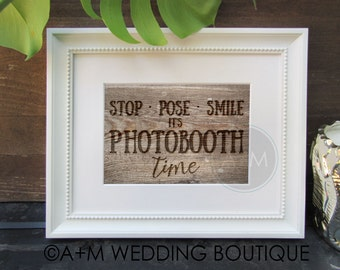 Wedding Signage Instant Printable / Wedding sign for Photo Booth PhotoBooth 5x7 and 8x10
