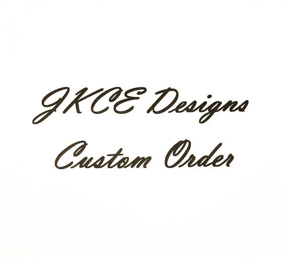 Custom Order For Samara
