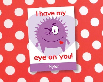 Cute Monster Valentine- I Have My Eye On You Valentine- Monster Valentine- Eye on You Valentine