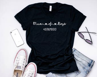 Mum of Boys Outnumbered T Shirt, Mama of Boys, Mom of Boys, Outnumbered Shirt, Mum T Shirt, Warrior Mum, Cute Mum Shirt, Outnumber by Boys