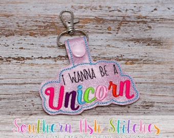 I Wanna Be a Unicorn SnapTab Embroidery Digital Download
