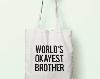 Worlds Okayest Brother Tote Bag Long Handles TB0043