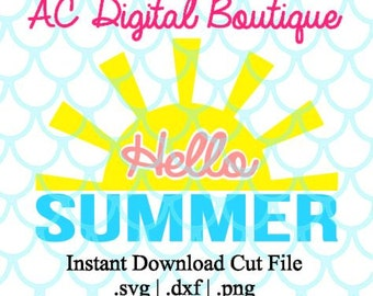 Hello Summer Sun Digital Cut File--Instant Download--SVG, DXF, PNG Files for Cutting Machine Software