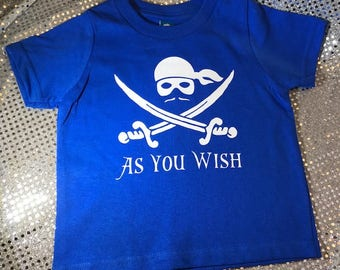 The Princess Bride Wesley As You Wish Personalized Baby/Toddler T-Shirt