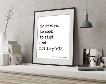 Motivational Artwork, Literary Print, Ulysses Alfred Lord Tennyson, Inspirational Print, Bookish Decor, Office Cubicle Art