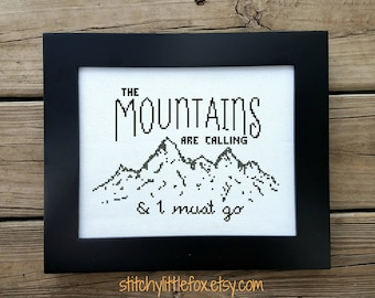 The Mountains Are Calling Cross Stitch Pattern, John Muir Quote, Instant Download, Nature Embroidery, Modern Needlepoint, Wanderlust, Travel