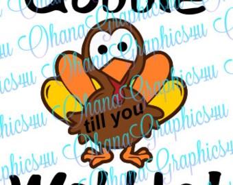 Gobble till you Wobble! SVG