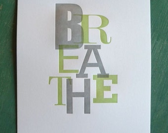Breathe Print Green