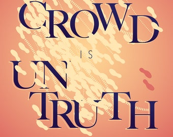 "Kierkegaard — [§] Typography Quote ""The Crowd is Untruth"" - 8x10 - Print"