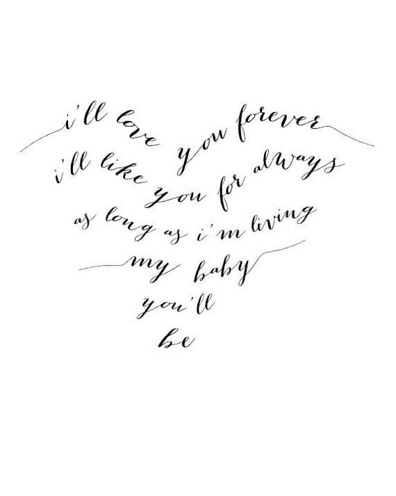 I 39 ll love you forever typography print black and white for Robert munsch coloring pages