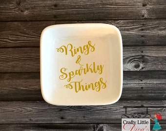 Rings and Sparkly Things Ring Dish/ Wedding Ring Dish/ Customized Ring Dish/ Ring Holder/ Monogrammed Ring Dish/Ring Dish/Personalized