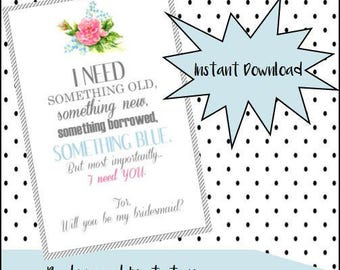 Will you be my BRIDESMAID floral printable