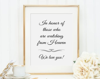 In Honor Of Those Who Are In Heaven Sign, Wedding Memorial - PRINTABLE, Instant Download, Memorial Table Sign, In Memory Of