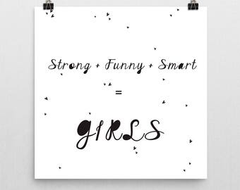 Strong Funny Smart GIRLS Nursery Print