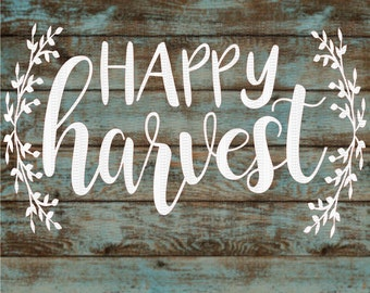 Happy Harvest, Thanksgiving, Fall Digital File Svg,Dxf,Png,Jpeg