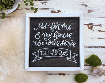 Me and My House Hand painted Sign, Bible Verse Lettering, Hand Lettering, Modern Calligraphy Sign