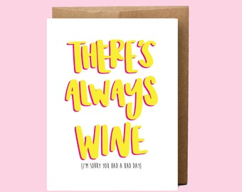 Funny and Honest Card | Funny Love Card | Honest Greeting Card | Bad Day Greeting Card | Funny Sympathy Card |  Sorry Card | Wine Card