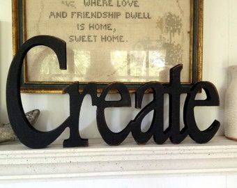 Create wood word, create wood word Plaque,  Cutout create sign ,shabby chic sign, aged create sign , antiqued create sign, black create sign