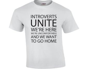 Introverts Unite | Introvert T-shirt | Anti-Socoal T-shirt | Funny T-shirt | Husband T-shirt | Boyfriend T-shirt | Mens T-shirt |