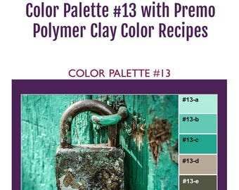Premo Polymer Clay Color Mixing Recipes for Color Palette #13