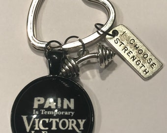 "Workout/Exercise Theme ""Pain is Temporary. Victory is Forever"" Key Ring/Purse Charm"
