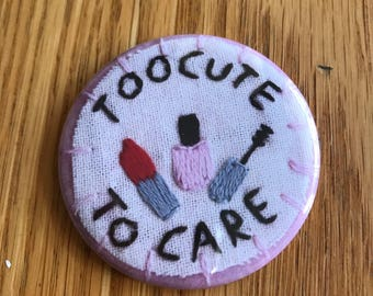 Too Cute To Care Pocket Mirror