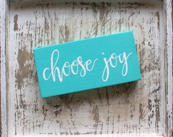 Choose Joy Painted Wood Sign, Bahama Blue and White, Today I Choose Joy, Inspirational Sign, Find Your Joy
