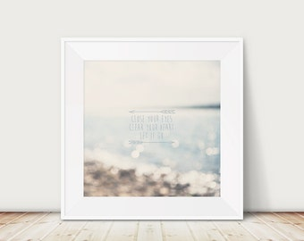 inspirational art beach photograph nature photography typography print beach house decor pastel home decor abstract print