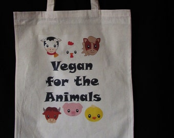 Vegan for the animals tote bag